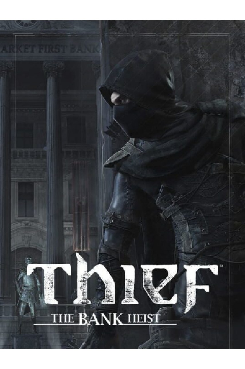 Thief The bank heist [PS4] (Доп. Контент)